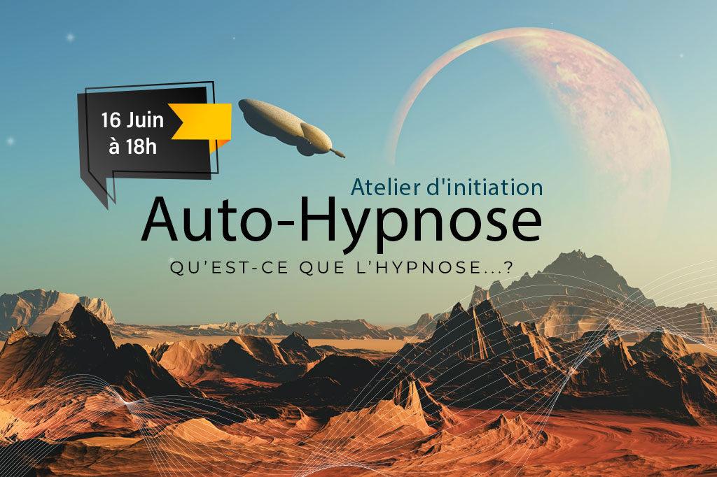 Atelier: L'initiation d'auto-hypnose(16 juin 2019)