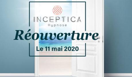 INCEPTICA ouvre le 11 mai 2020